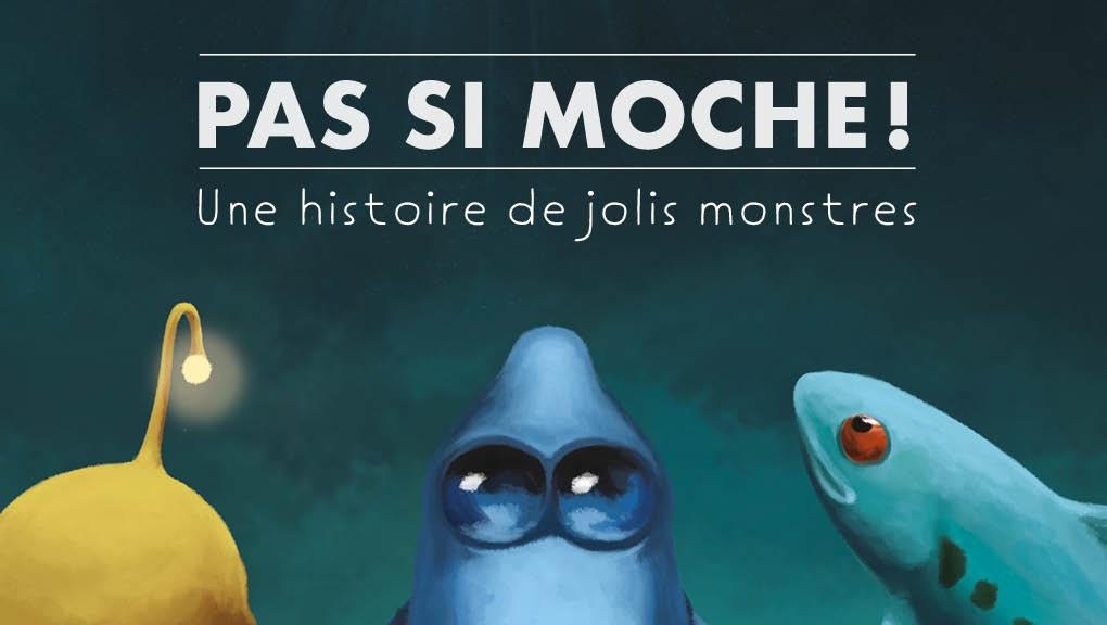 Pas si moche © MNHN - Mélanie Perez et Jean-Loup Charnais