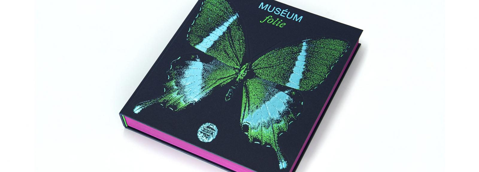 Couverture du livre Muséum folie © MNHN