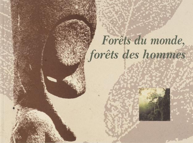 Exposition Forêts du monde, forêts des hommes © MNHN