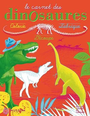 Le Carnet des dinosaures © Éditions courtes et longues / Muséum national d'Histoire naturelle