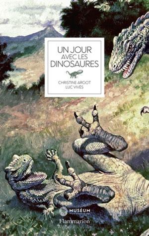 Un jour avec les dinosaures © Flammarion / Muséum national d'Histoire naturelle