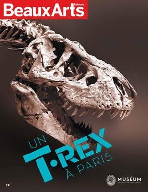 Un T. rex à Paris © BeauxArts / Muséum national d'Histoire naturelle